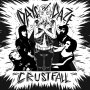 Days N' Daze Crustfall