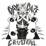 Days N' Daze - Crustfall