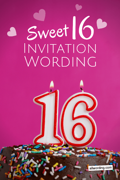 sweet 16 invitation wording useful