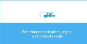 Read more about the article WP Sheet Editor Premium 2.20.3 NULLED (+ ADDONS)