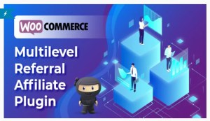Read more about the article WooCommerce Multilevel Referral Affiliate 2.19 Nulled- WP Plugin