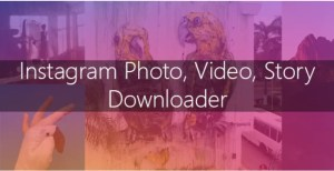 Read more about the article Instagram Image-Video and Story Downloader 3.1.0
