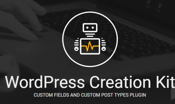 You are currently viewing WordPress Creation Kit Pro 2.6.3 – Custom WordPress Field And Post Types