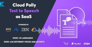 Read more about the article Cloud Polly 1.0.0 NULLED – Ultimate Text to Speech as SaaS