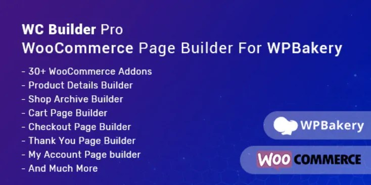You are currently viewing WC Builder Pro 2.0.2 – WooCommerce Page Builder for WPBakery