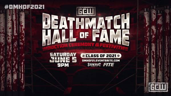Watch Wrestling GCW Deathmatch Hall of Fame 2021