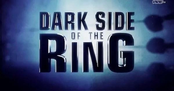 Watch Wrestling Dark Side Of The Ring S03E12