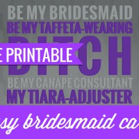 Free Printable: Sassy Bridesmaid Cards