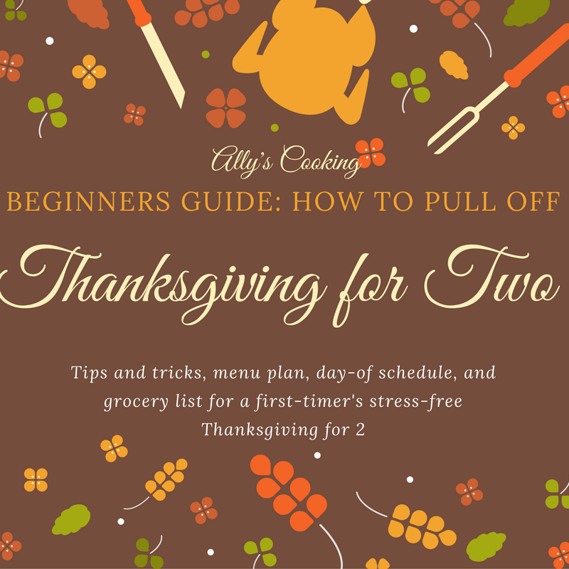 Beginners Guide: How to Make Thanksgiving for Two