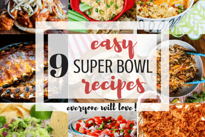 9 Easy Super Bowl Recipes