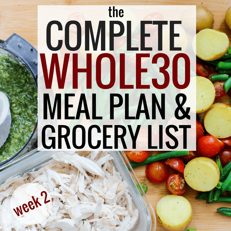 The Complete Whole30 Meal Plan & Grocery List: Week 2