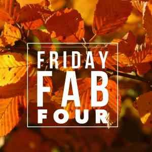 FallFridayFabFour