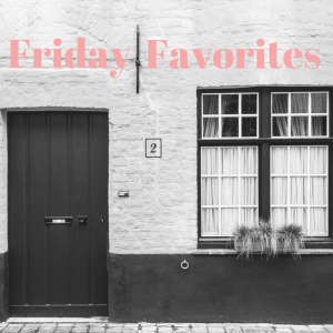 Friday favs blog graphic