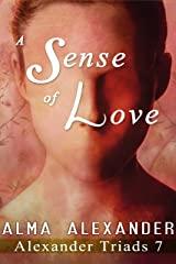 A Sense of Love