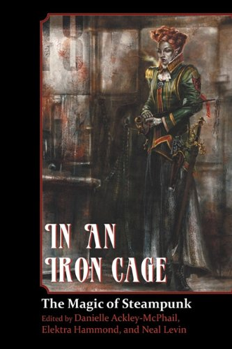 In an Iron Cage: The Magic of Steampunk