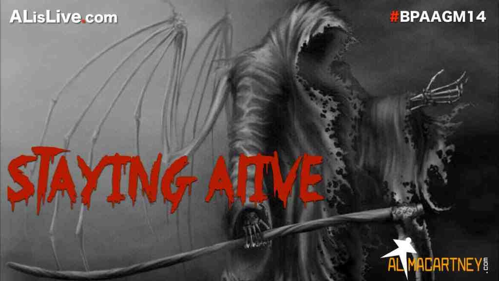 Staying Alive Presentation Slide for BPA AGM