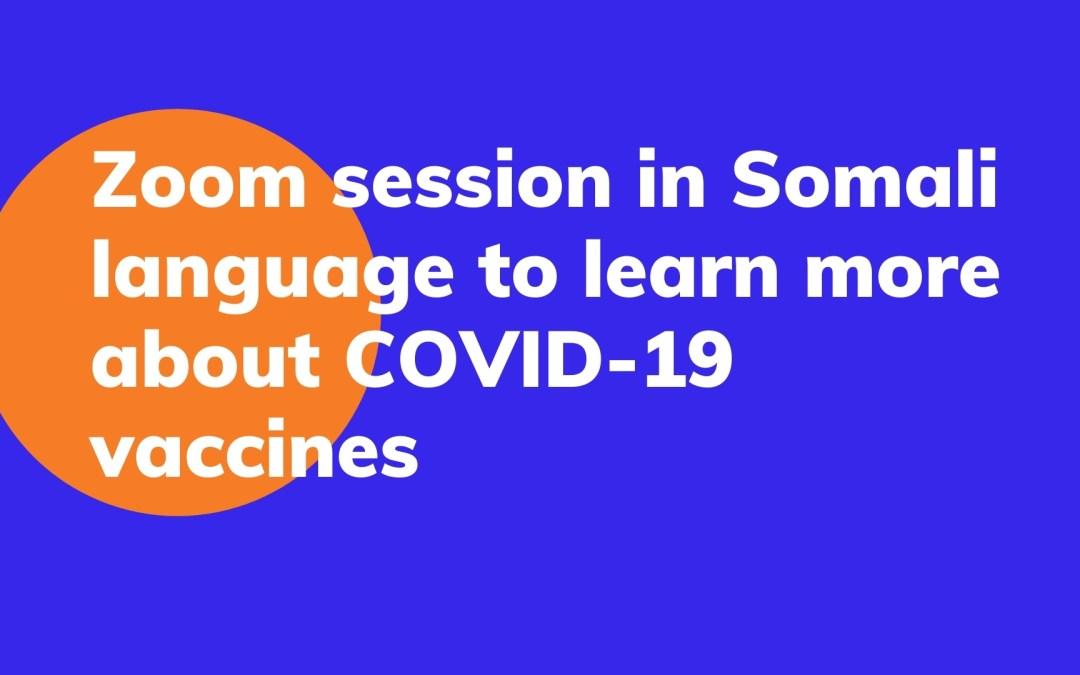 Covid-19 vaccine information session in Somali language