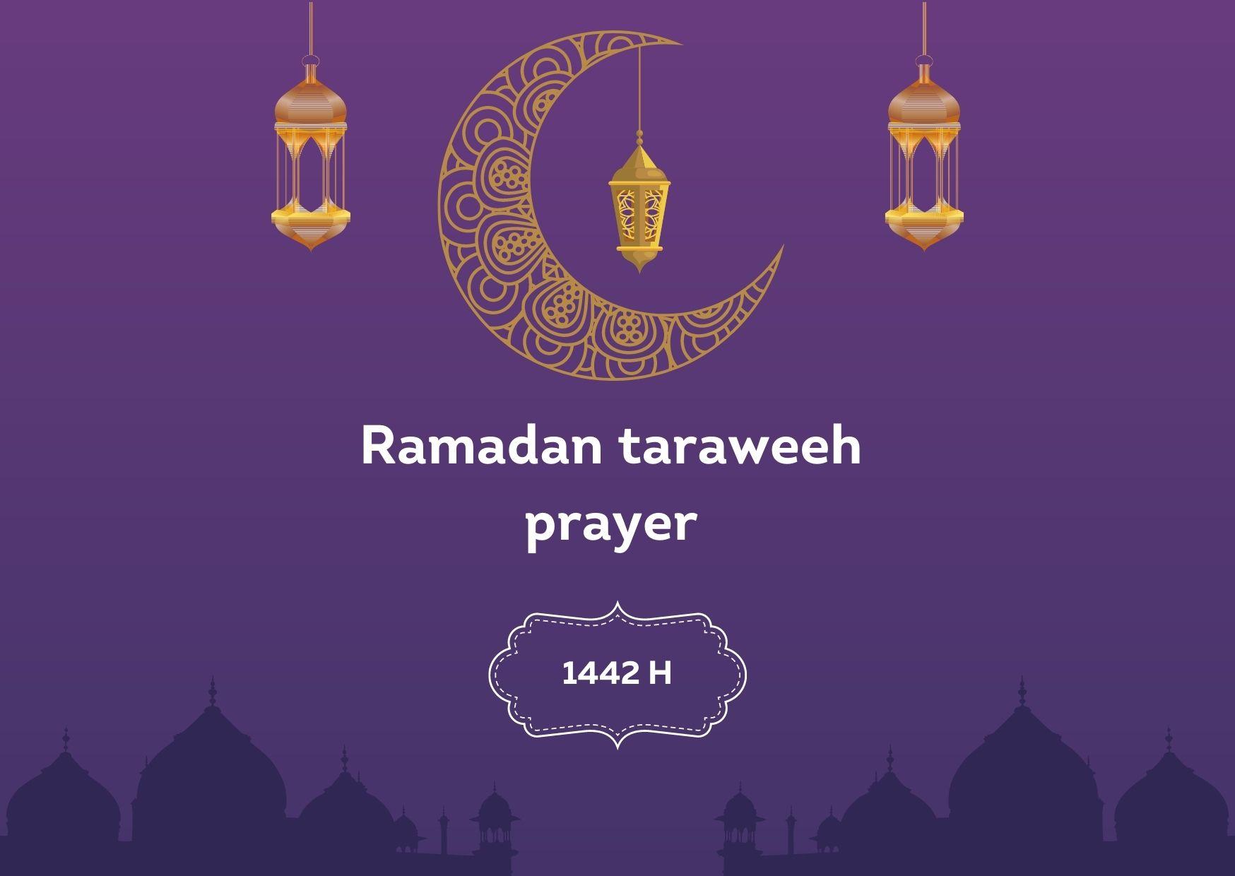 Ramadan Tarwaeeh Prayers