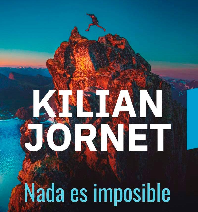 Libro Kilian Jornet nada es imposible