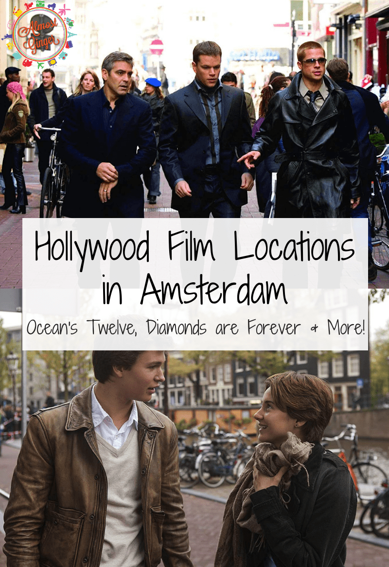 Hollywood Film Locations in Amsterdam: Ocean's Twelve, Diamonds are Forever, The Fault in Our Stars, Still Smokin, Girl with a Pearl Earring and Deuce Bigalow: European Gigolo & More! | almostginger.com