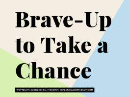 Brave-Up to Take a Chance by Lauren Cohen, Therapist: Hope and Humor Therapy