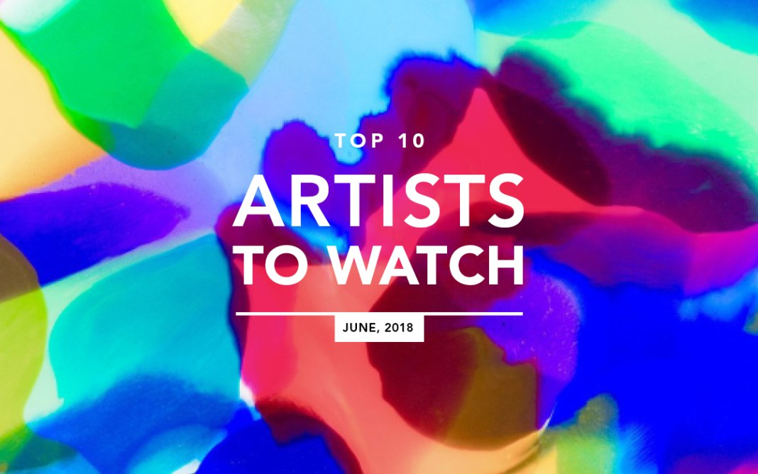 Top 10 Artists To Watch June 2018 Banner