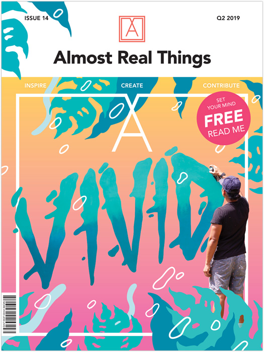 """Almost Real Things Issue 14 """"VIVID"""" Cover"""