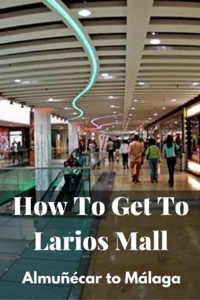 How To Get To Larios Mall - Almuñécar to Málaga