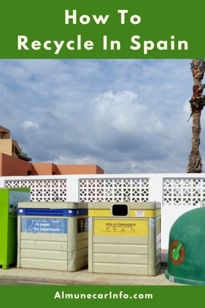Please remember to Recycle In Spain! This is a guide to the color coding used for recycling in Spain. We review each bin (plastic, metal, glass & more). Read more on Almunecarinfo.com