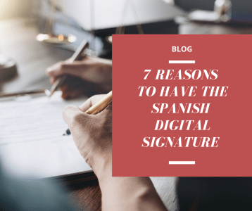 why should you get the digital signature in Spain?