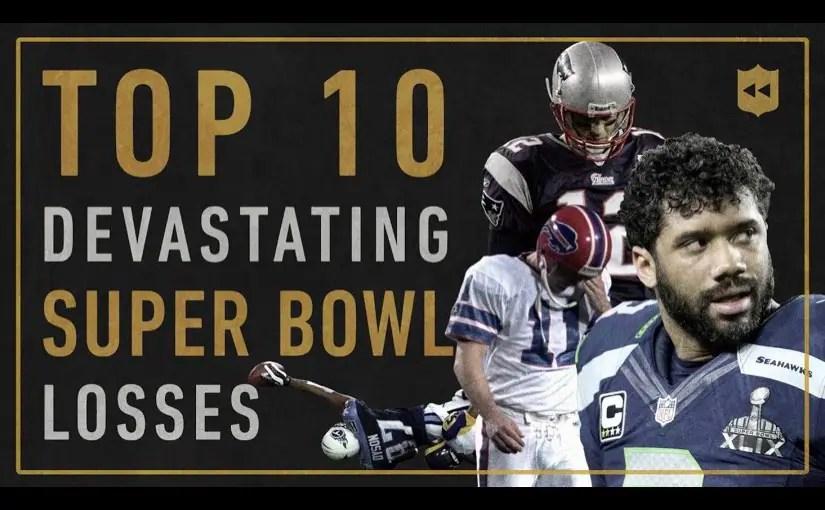 Super Bowl史上最も衝撃的な敗戦TOP10