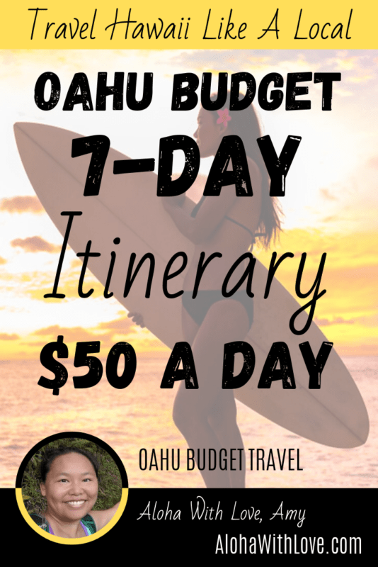 Oahu Budget – 7 Days At $50 A Day