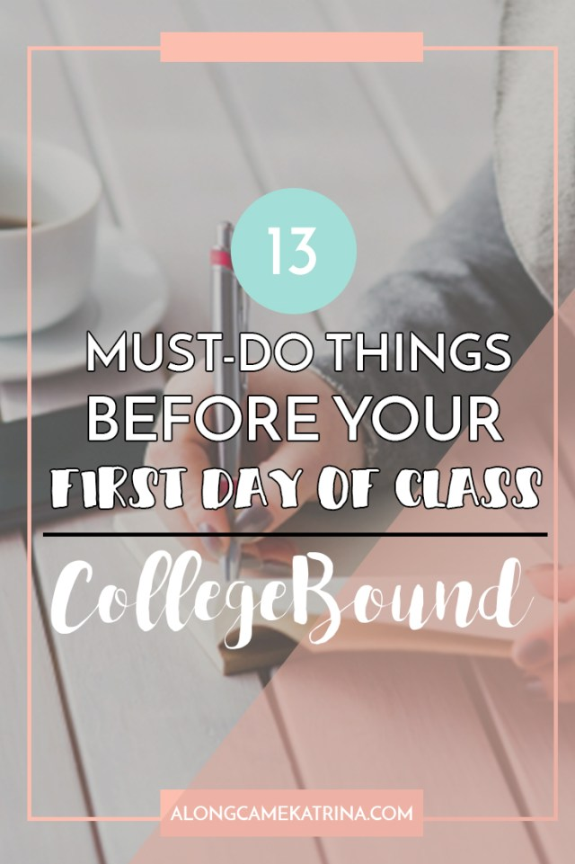 13 Must-Do Things Before Your First Day Of Class