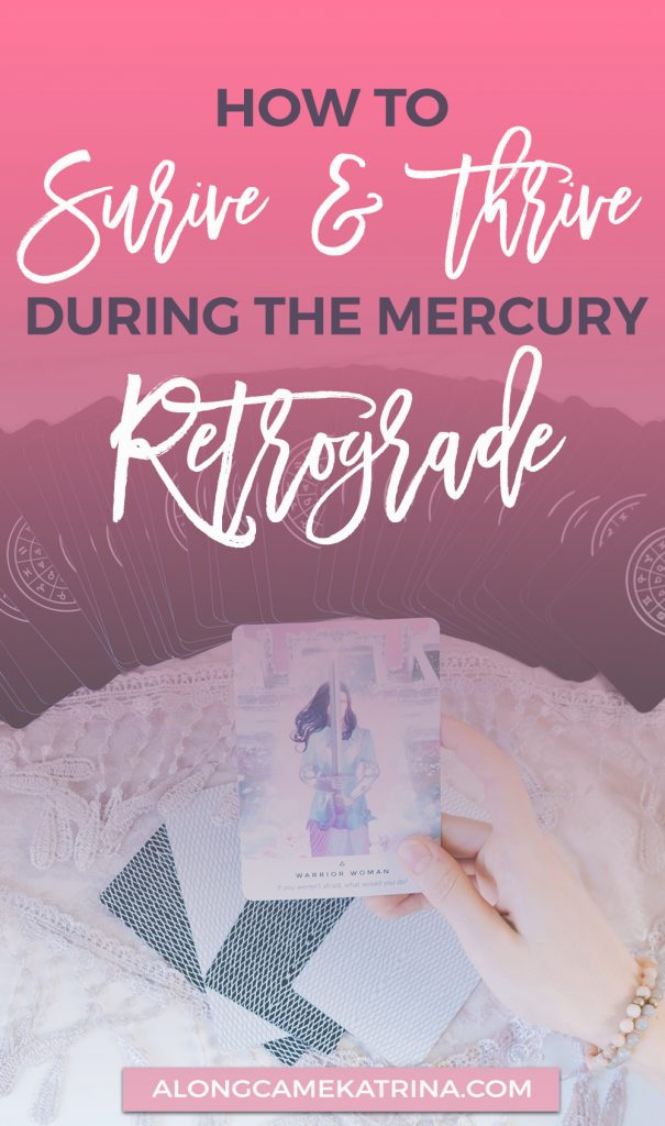 Survive and Thrive The Mercury Retrograde