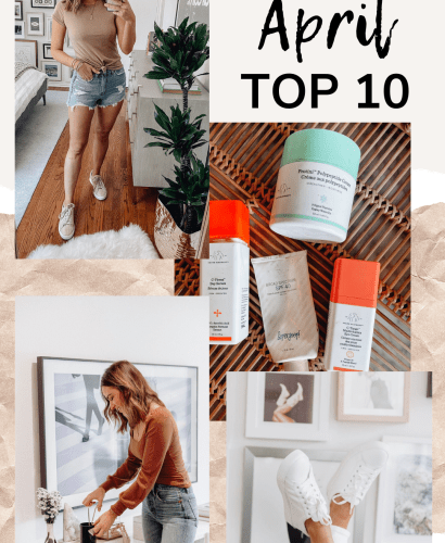 Sharing my April Top 10 Best Sellers based on all of your clicks & purchases last month including a little bit about each item on the list!
