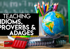 Teaching Idioms, Proverbs, and Adages