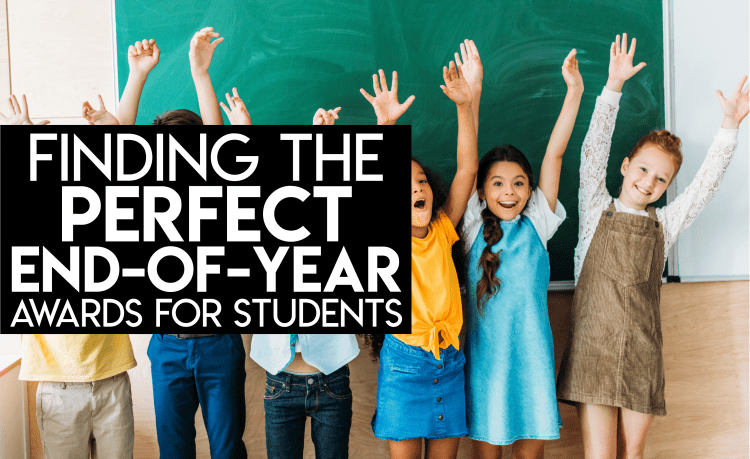 Finding the Perfect End of Year Awards for Students