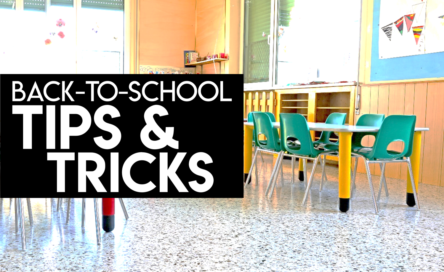 Back to School Tips and Tricks for Teachers