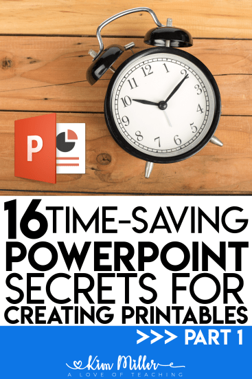 16 Time-Saving PowerPoint Secrets for Creating Printables Part 1