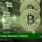 What-makes-Blockchain-so-look-difficult