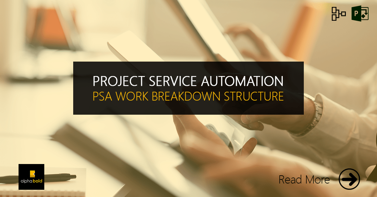 project service automation PSA work structure