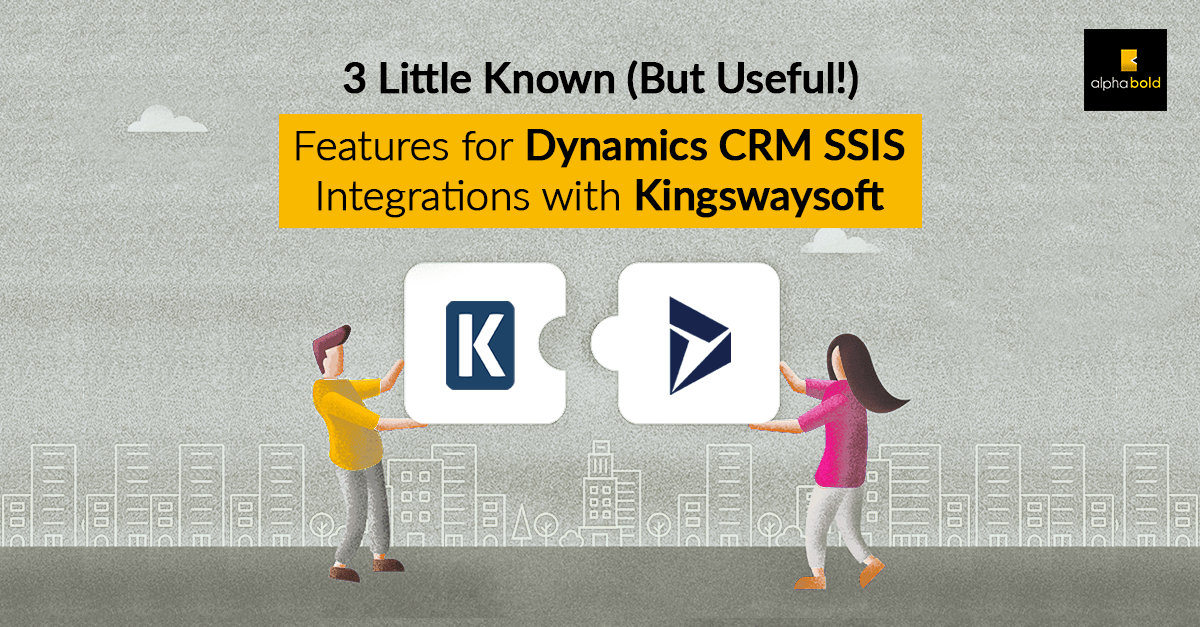 dynamics crm ssis with kingswaysoft