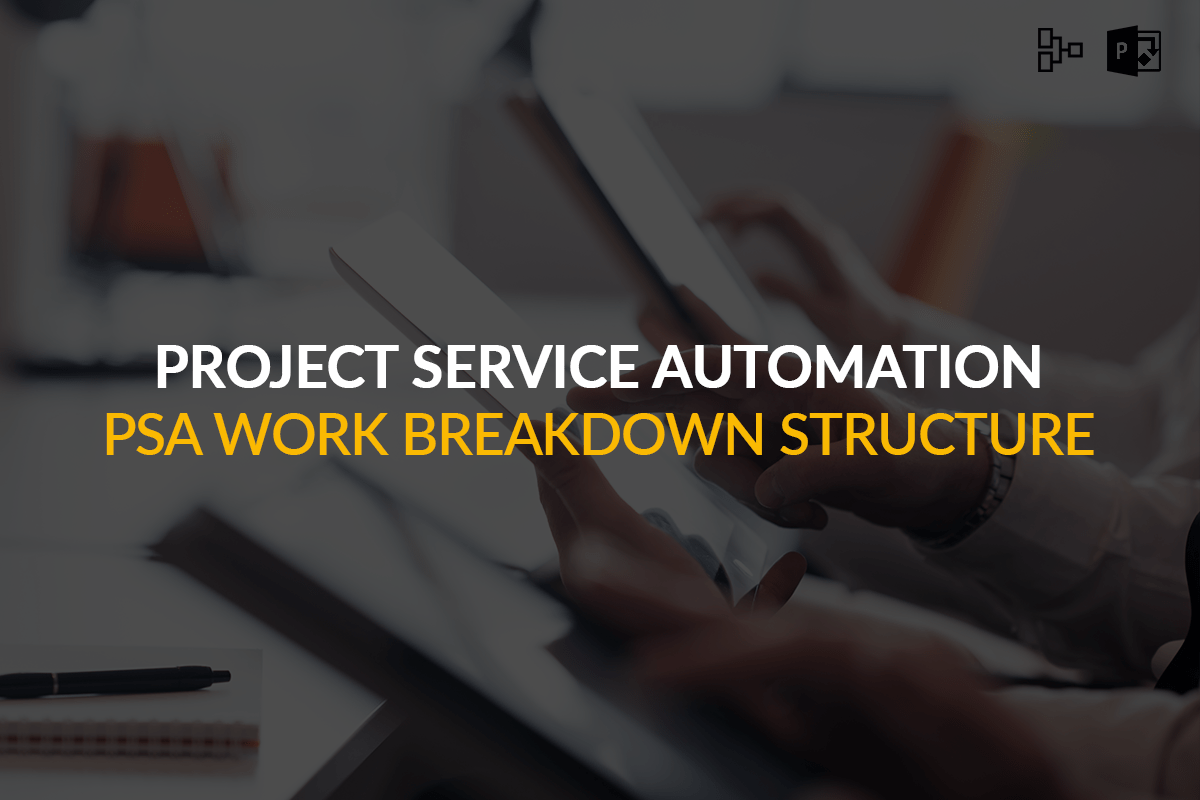 project service automation work breakdown structure