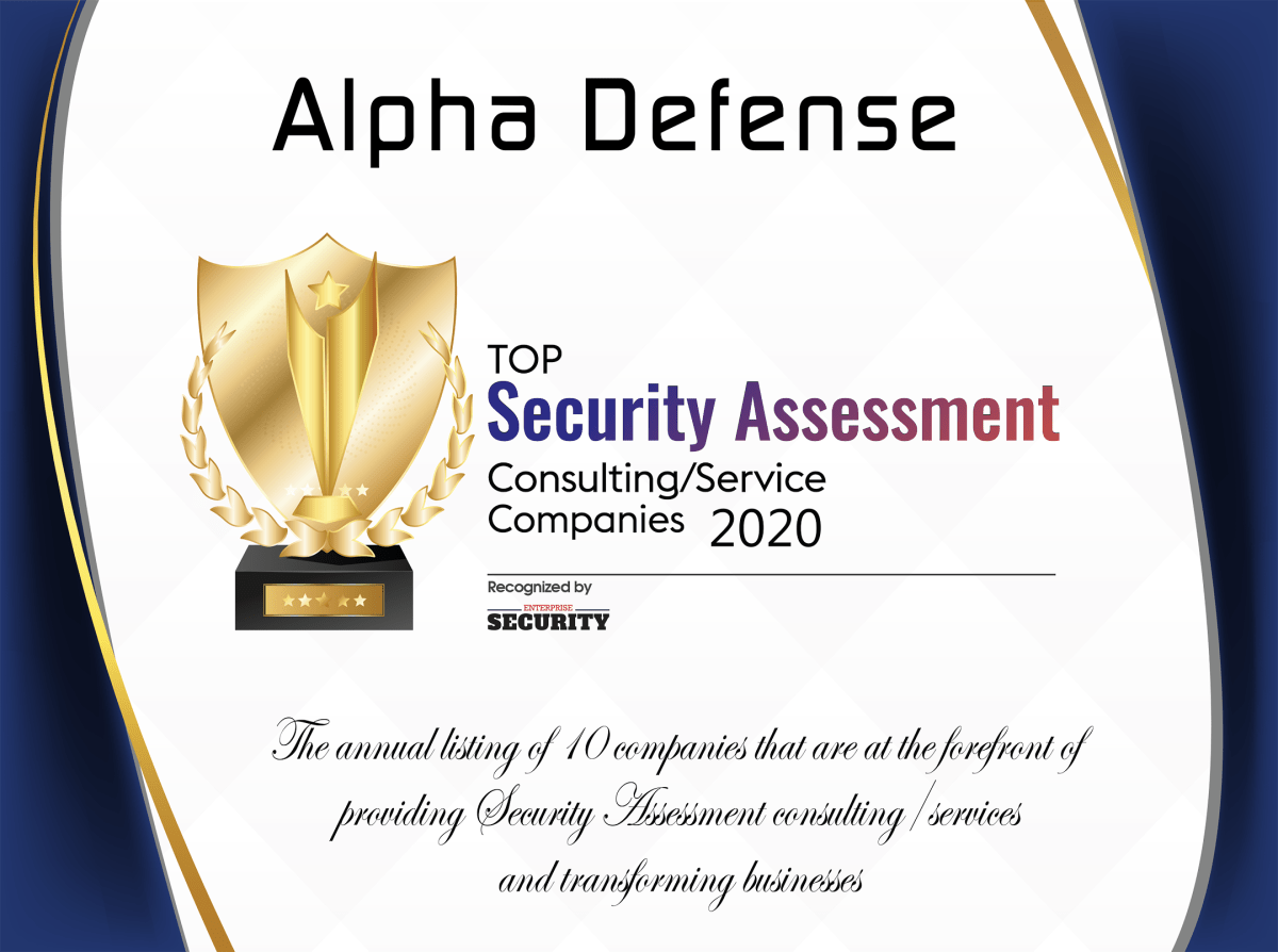 Enterprise Security Magazine Names Alpha Defense as One of Their Top 10 Security Assessment Consulting/Service Companies for 2020