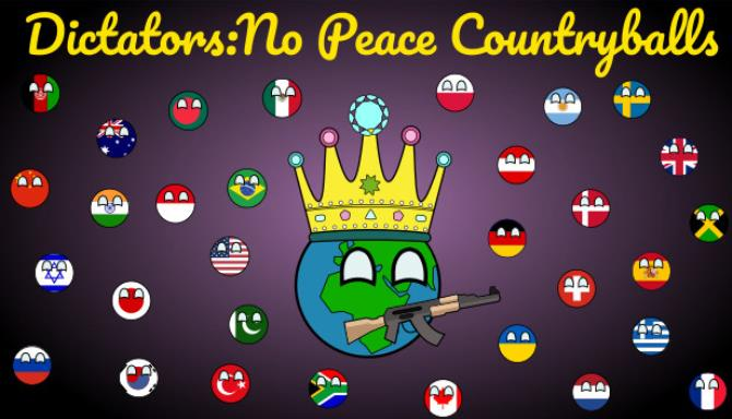 Dictators: No Peace Countryballs Free Download