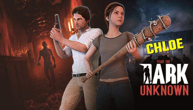 You are currently viewing Fear the Dark Unknown: Chloe Free Download