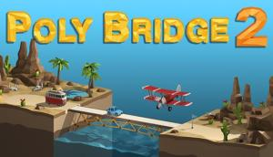 Poly Bridge 2 Free Download