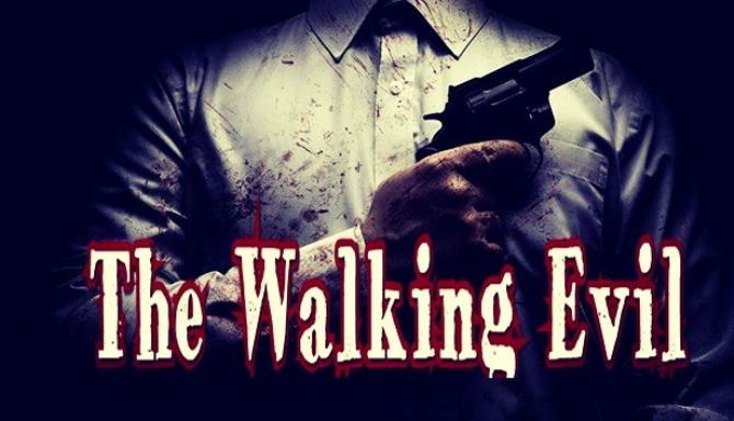 The Walking Evil Free Download