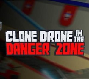 Read more about the article Clone Drone In The Danger Zone