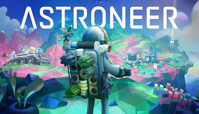 Astroneer (v1.16.60 & Incl. Multiplayer) Free Download